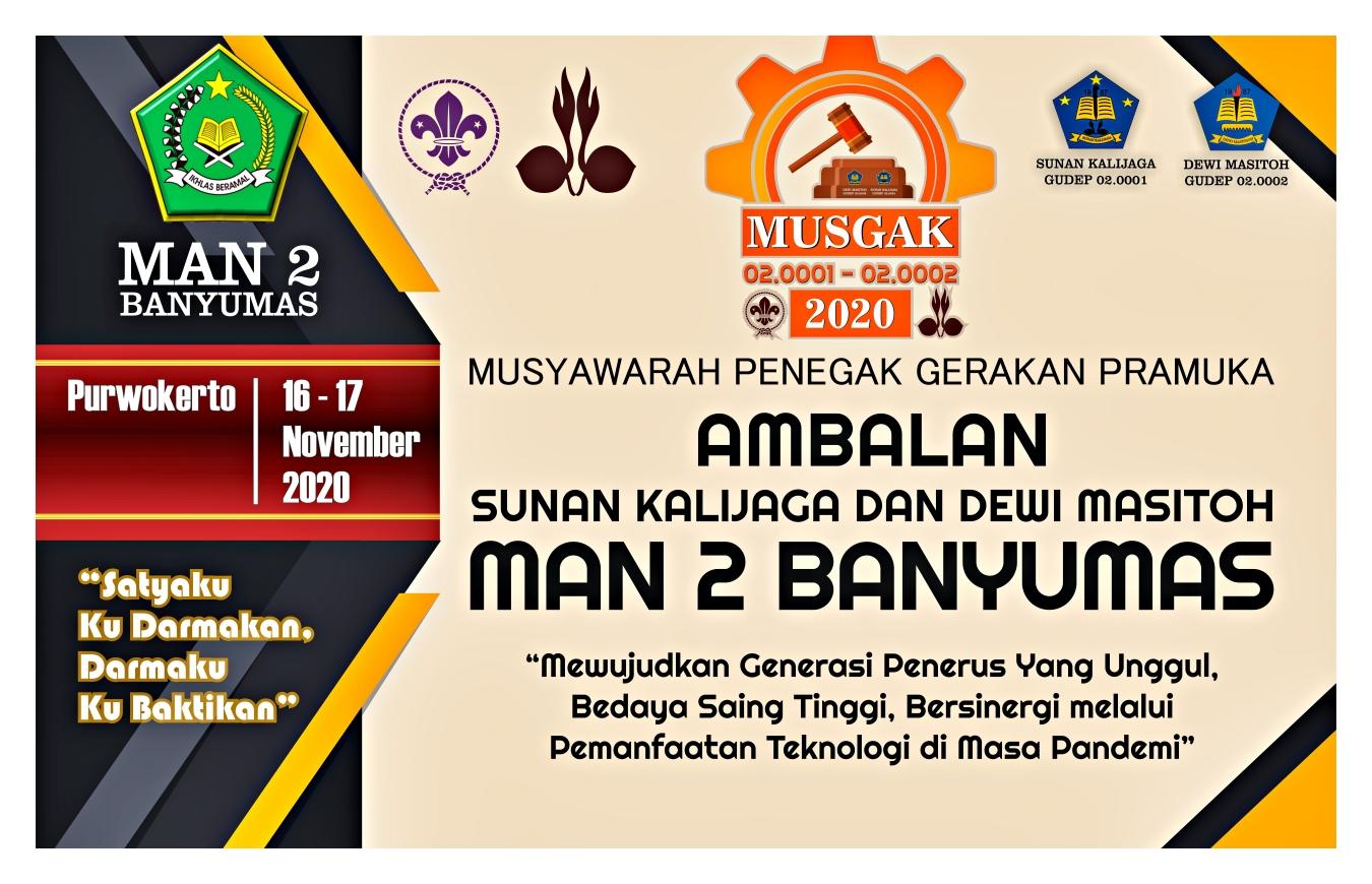 """Kegiatan Musyawarah Penegak (MUSGAK) Gerakan Pramuka Ambalan Sunan Kalijaga dan Ambalan Dewi Masitoh MAN 2 Banyumas Tahun 2020 Telah Sukses Dilaksanakan"""